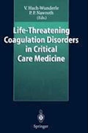 Life-Threatening Coagulation Disorders in Critical Care Medicine