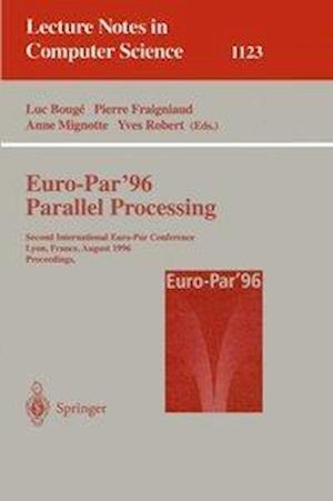 Euro-Par '96 - Parallel Processing