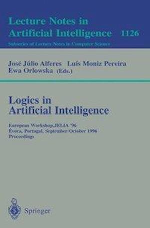 Logics in Artificial Intelligence : European Workshop, JELIA '96, Evora, Portugal, September 30 - October 3, 1996, Proceedings
