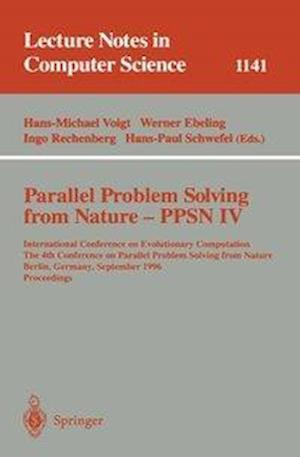 Parallel Problem Solving from Nature - PPSN IV : International Conference on Evolutionary Computation. The 4th International Conference on Parallel Pr