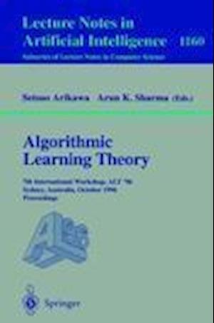 Algorithmic Learning Theory : 7th International Workshop, ALT '96, Sydney, Australia, October 23 - 25, 1996. Proceedings