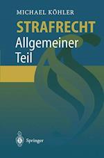 Strafrecht Allgemeiner Teil af Michael Kohler
