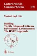 Building Tightly Integrated Software Development Environments (Lecture Notes in Computer Science, nr. 1170)
