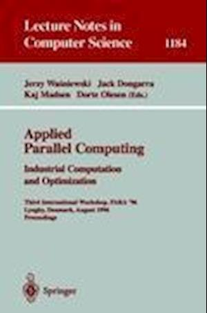 Applied Parallel Computing. Industrial Computation and Optimization