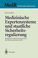 Medizinische Expertensysteme Und Staatliche Sicherheitsregulierung (MedR Schriftenreihe Medizinrecht)