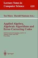 Applied Algebra, Algebraic Algorithms and Error-Correcting Codes af Teo Mora, Harold F Mattson