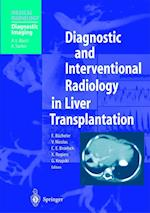 Diagnostic and Interventional Radiology in Liver Transplantation (Medical Radiology)