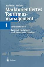 Marktorientiertes Tourismusmanagement 1