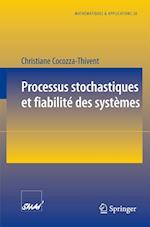 Processus Stochastiques Et Fiabilite Des Systc(mes (Mathimatiques Et Applications)
