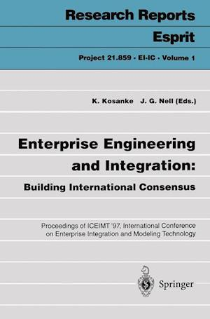 Enterprise Engineering and Integration: Building International Consensus