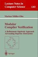 Modular Compiler Verification (Lecture Notes in Computer Science, nr. 1283)