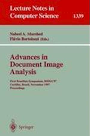 Advances in Document Image Analysis : First Brazilian Symposium, BSDIA'97, Curitiba, Brazil, November 2-5, 1997, Proceedings