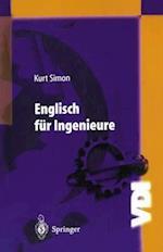 Englisch fur Ingenieure af Kurt Simon
