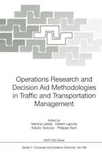 Operations Research and Decision Aid Methodologies in Traffic and Transportation Management (NATO ASI, nr. 166)