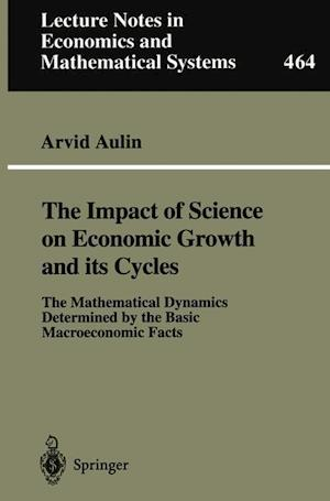 The Impact of Science on Economic Growth and its Cycles