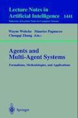 Agents and Multi-Agent Systems Formalisms, Methodologies, and Applications