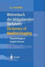 Weorterbuch der Bildgebenden Verfahren, Deutsch/Englisch