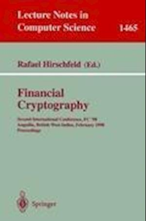 Financial Cryptography : Second International Conference, FC'98, Anguilla, British West Indies, February 23-25, 1998, Proceedings