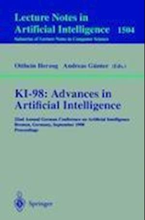 KI-98: Advances in Artificial Intelligence : 22nd Annual German Conference on Artificial Intelligence, Bremen, Germany, September 15-17, 1998, Proceed