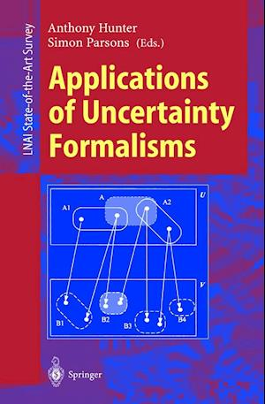 Applications of Uncertainty Formalisms