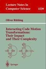 Interacting Code Motion Transformations (Lecture Notes in Computer Science, nr. 1539)