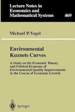 Environmental Kuznets Curves : A Study on the Economic Theory and Political Economy of Environmental Quality Improvements in the Course of Economic Gr