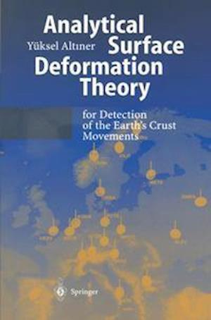 Analytical Surface Deformation Theory : For Detection of the Earth's Crust Movements
