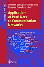 Application of Petri Nets to Communication Networks (Lecture Notes in Computer Science, nr. 1605)