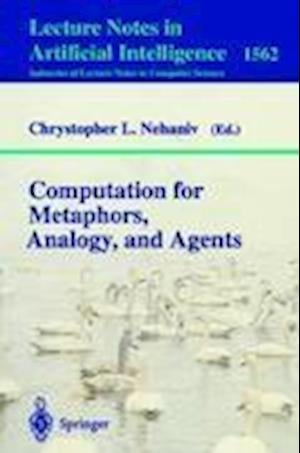 Computation for Metaphors, Analogy, and Agents