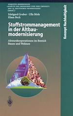 Stoffstrommanagement in Der Altbaumodernisierung af Klaus Beck, Ulla Bvde, Edelgard Gruber
