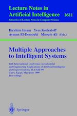 Multiple Approaches to Intelligent Systems (Lecture Notes in Computer Science: Lecture Notes in Artificial Intelligence, nr. 1611)