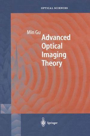 Advanced Optical Imaging Theory