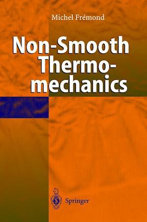Non-Smooth Thermomechanics