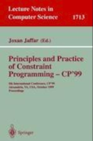 Principles and Practice of Constraint Programming - CP'99 : 5th International Conference, CP'99, Alexandria, VA, USA, October 11-14, 1999 Proceedings