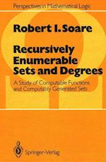 Recursively Enumerable Sets and Degrees: A Study of Computable Functions and Computably Generated Sets