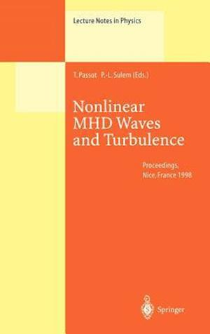 Nonlinear MHD Waves and Turbulence : Proceedings of the Workshop Held in Nice, France, 1-4 December 1998