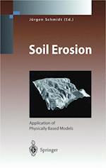 Soil Erosion af Jurgen Schmidt