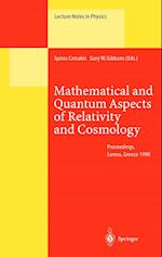 Mathematical and Quantum Aspects of Relativity and Cosmology (LECTURE NOTES IN PHYSICS, nr. 537)
