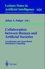 Collaboration Between Human and Artificial Societies (Lecture Notes in Computer Science: Lecture Notes in Artificial Intelligence, nr. 1624)