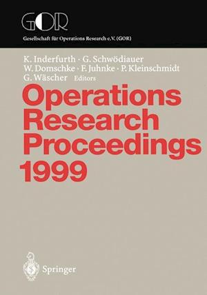 Operations Research Proceedings 1999