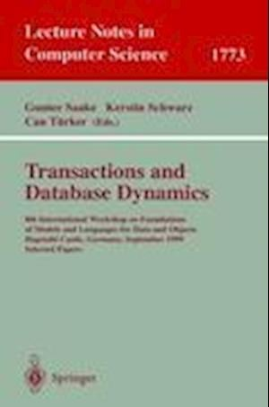 Transactions and Database Dynamics : 8th International Workshop on Foundations of Models and Languages for Data and Objects, Dagstuhl Castle, Germany,