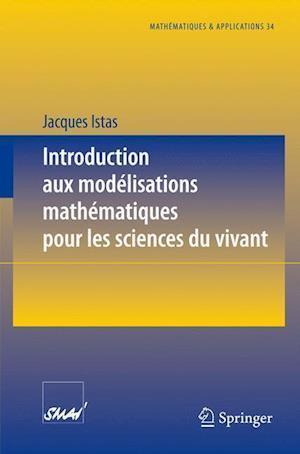 Introduction Aux Modlisations Mathmatiques Pour Les Sciences Du Vivant