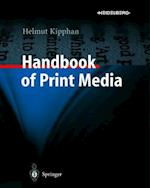 Handbook of Print Media (Handbook of Print Media)