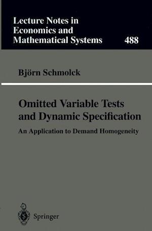 Omitted Variable Tests and Dynamic Specification : An Application to Demand Homogeneity