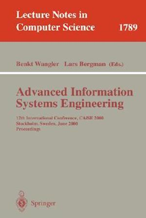 Advanced Information Systems Engineering : 12th International Conference, CAiSE 2000 Stockholm, Sweden, June 5-9, 2000 Proceedings