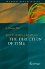 Physical Basis of the Direction of Time
