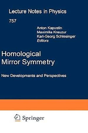 Homological Mirror Symmetry : New Developments and Perspectives