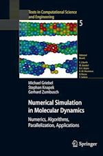 Numerical Simulation in Molecular Dynamics (Texts in Computational Science and Engineering, nr. 5)