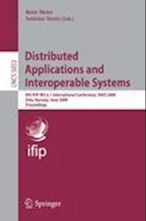 Distributed Applications and Interoperable Systems : 8th IFIP WG 6.1 International Conference, DAIS 2008, Oslo, Norway, June 4-6, 2008, Proceedings