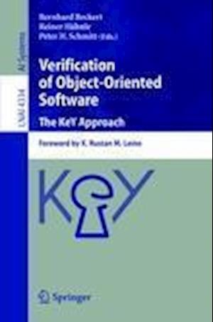 Verification of Object-Oriented Software. The KeY Approach : Foreword by K. Rustan M. Leino